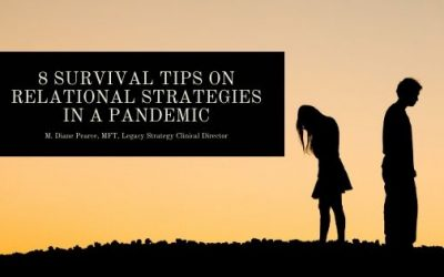 8 SURVIVAL TIPS ON RELATIONAL STRATEGIES IN A PANDEMIC